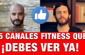 canales de youtube de influencers fitness españoles, los mejores canales de fitness,